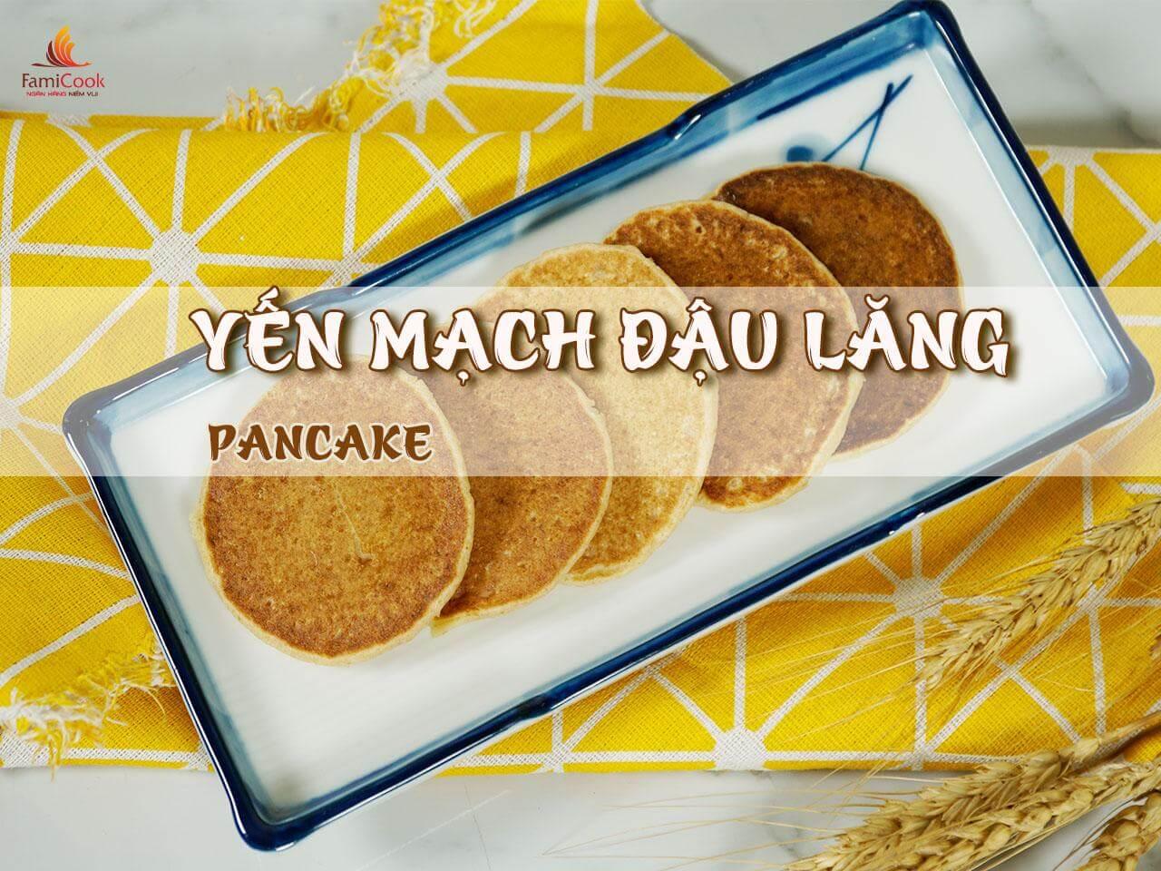 bánh pancake yến mạch đậu lăng chà là