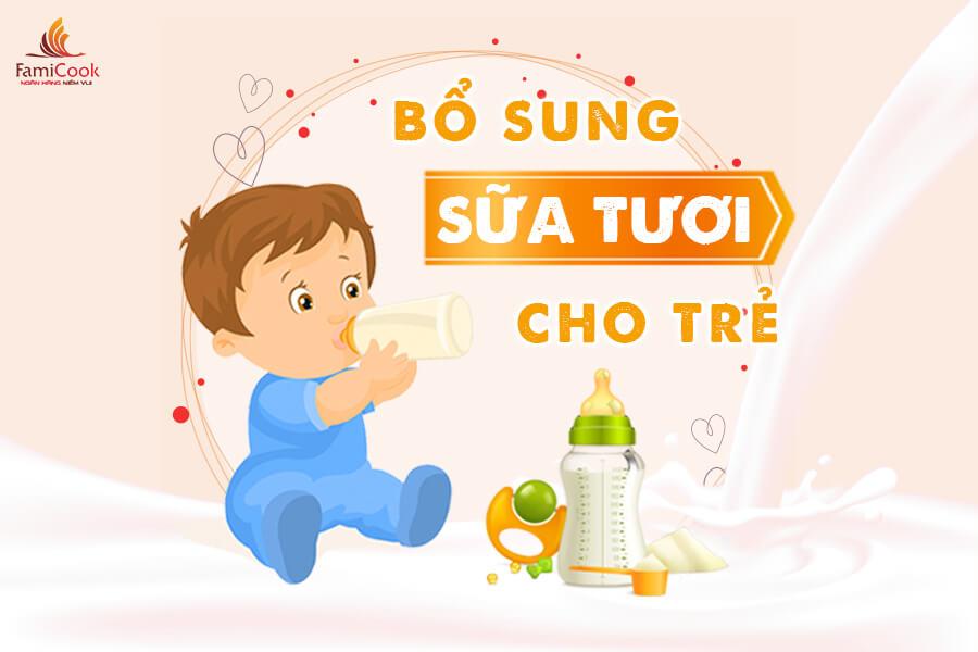 bổ sung sữa tươi cho trẻ nhỏ